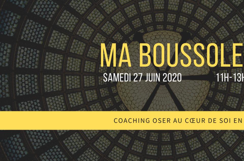 MA BOUSSOLE • ATELIER COACHING EN LIGNE • Samedi 27 Juin